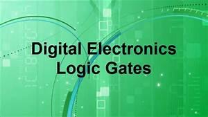 Digital Electronics -- Basic Logic Gates