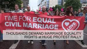 Thousands demand Marriage Equality Rights at huge protest ...