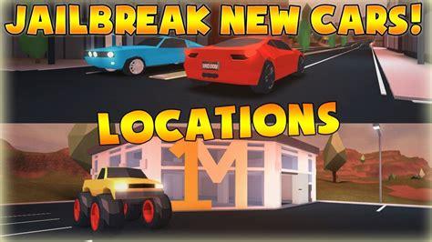 Jailbreak  New Car Locations!  Ferrari, Mustang And M