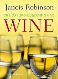 The Oxford Companion To Wine By Jancis Robinson  Hardcover