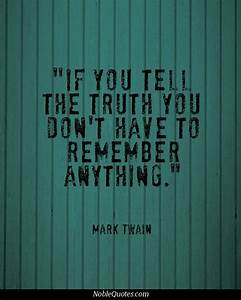 This is why people who tell the truth have the best memory ...