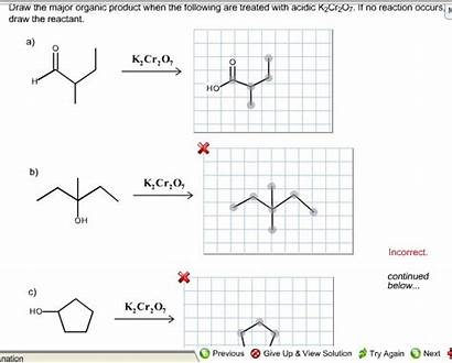 Draw Following Organic Major Reaction Treated Practice