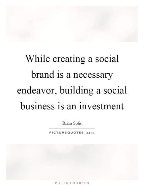 si e social entreprise social business quotes sayings social business picture