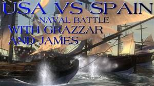 Empire: Total War with James - USA vs Spain - Naval Battle ...