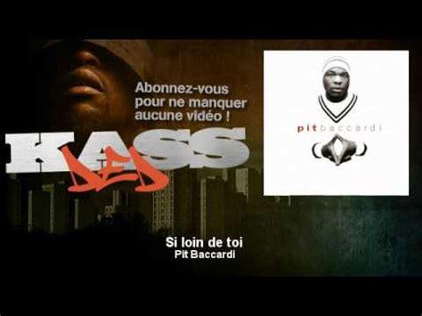 LOIN BACCARDI-SI DE PIT GRATUIT TÉLÉCHARGER TOI.MP3