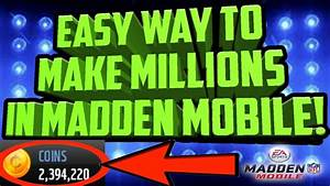 EASY WAY TO MAKE MILLIONS OF COINS IN MADDEN MOBILE 17