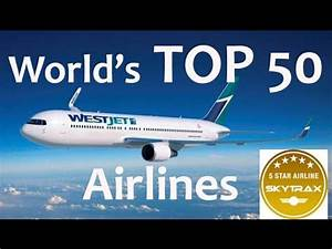 TOP 50 World's Best Airlines - YouTube
