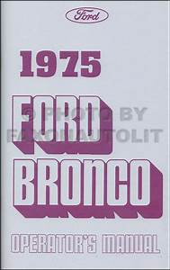 1975 Ford Bronco Foldout Electrical Wiring Diagram