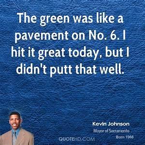 Kevin Johnson Q... Pavement Quotes