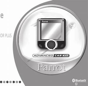 Parrot Ck3200plus Car Kit Hands Free Bluetooth User Manual