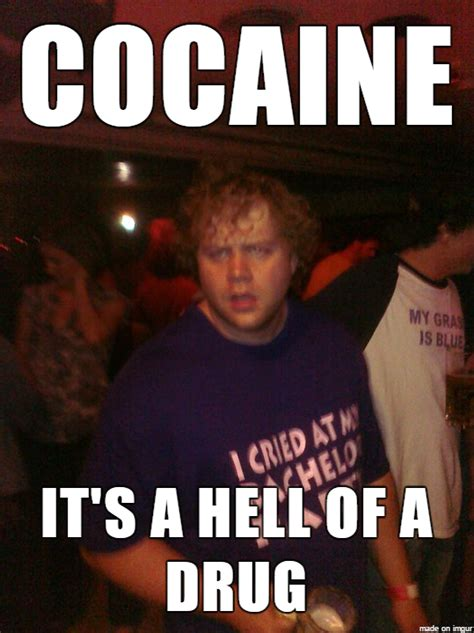 Cocaine Memes - cocaine meme funny pictures and quotes