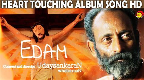 Edam  Heart Touching Album Song Hd  By Udaysankaran