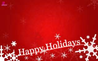 happy holidays and wishes quotes and sayings with greetings cards and wallpapers o