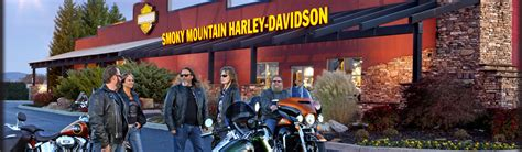 dealership information smoky mountain harley davidson