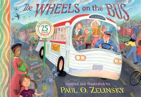 The Wheels On The Bus By Paul O. Zelinsky, Hardcover