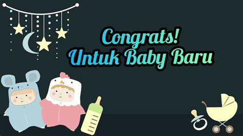 ucapan selamat bayi  lahir youtube
