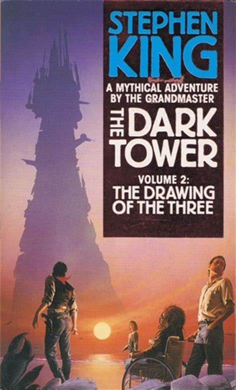 The Drawing Of The Three (the Dark Tower, Book 2) By
