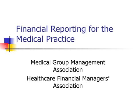Financial Reporting For The Medical Practice