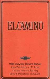 1985 Chevrolet El Camino Owners Manual User Guide Operator