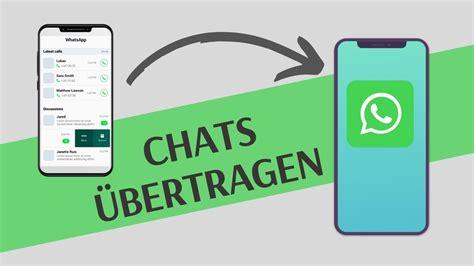 whatsapp chats auf neues handy uebertragen youtube