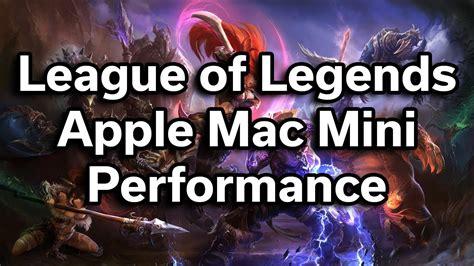 League Of Legends Apple Mac Mini Performance Youtube