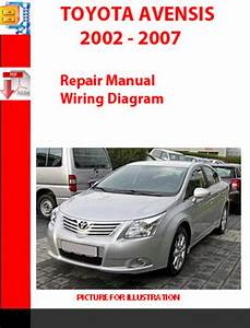 Toyota Avensis 2002 - 2007 Repair Manual  Wiring Diagram