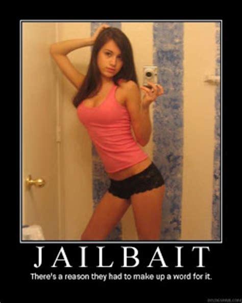 Jailbait Memes - motivational posters jailbait
