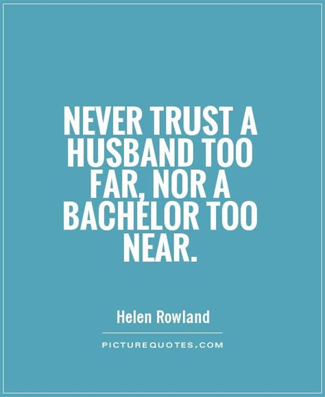 Bachelor Married Quotes Quotesgram. Cute Quotes Young Love. School's Out For Summer Quotes. Mom Goodbye Quotes. Woman Crush Wednesday Quotes. Strong Powerful Quotes And Sayings. Sad Quotes Messages. Tumblr Quotes Unknown. God Quotes Help