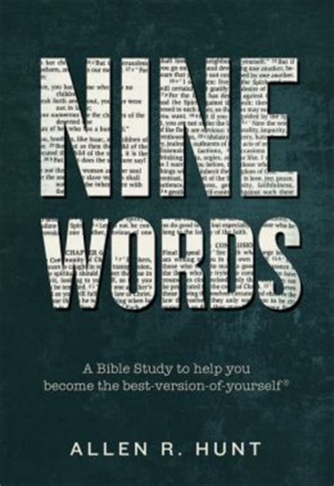 Nine Words A Bible Study To Help You Become Thebest