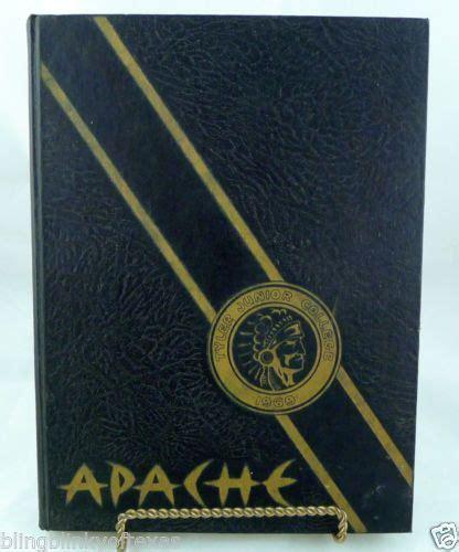 tyler junior college texas  apache yearbook colleges