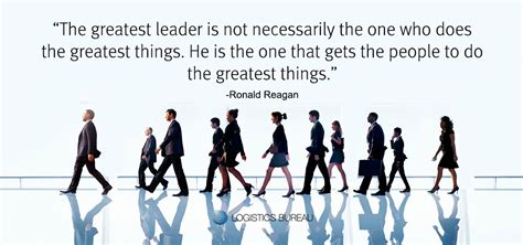leaders skills leader chain supply key why ronald quote lead reagan them need skill logistics manage ability influence plainly inspire