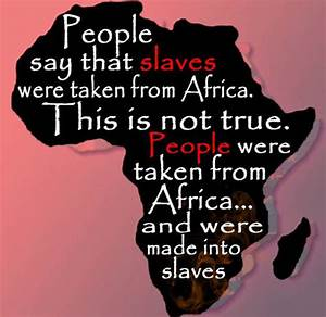 Welcome to the ... Black Slave Quotes