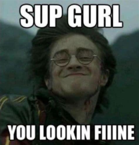 Sup Meme - funny harry potter memes bahaha pinterest funny stuff so funny and random stuff