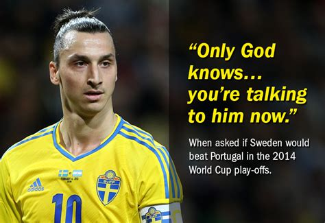 Share zlatan ibrahimovic quotations about team, football and house. Top 10: Zlatan Ibrahimovic quotes | Shoot
