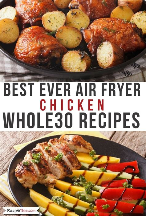 fryer chicken air recipes ever recipe whole30 healthy fried fry food cooker whole breast wings bbq oven chinese frying honey