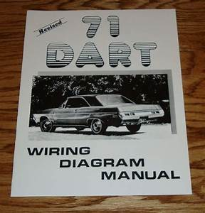 1971 Dodge Dart Revised Wiring Diagram Manual 71