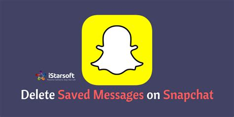 how to delete saved messages on iphone how to delete saved messages on snapchat permanently