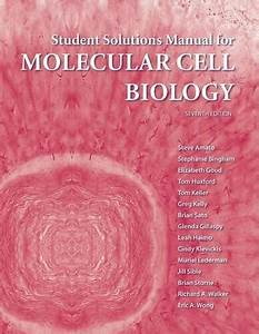 Solutions Manual For Molecular Cell Biology By Lodish