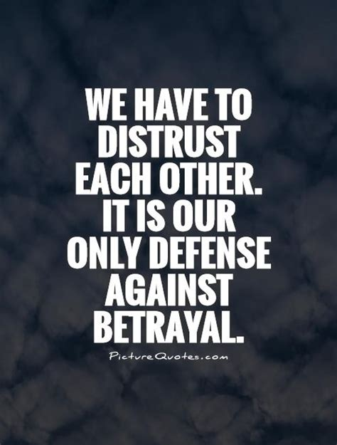 trust quotes betrayal quotes quotesgram