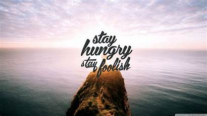 Stay Hungry Foolish Wallpaperaccess Wallpapers