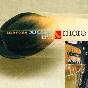 Live & More (Marcus Miller album)   Wikipedia