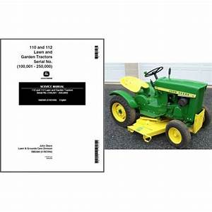 John Deere 110 And 112 Lawn And Garden Tractor Service