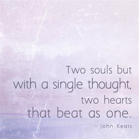 Two Souls Become One Quotes