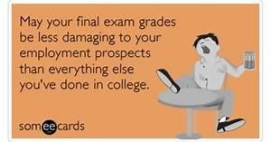 Final Exam Grades College Embarrassment Employment Funny ...