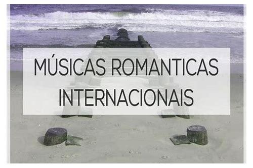 musicas romanticas internacionais anos 90 baixar