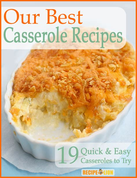 easy to make casseroles our best casserole recipes 19 quick easy casseroles to