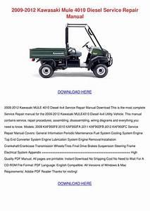 2009 2012 Kawasaki Mule 4010 Diesel Service R By