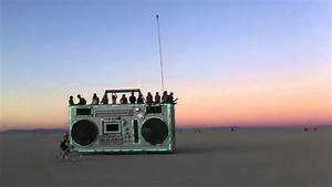 The coolest art car on the Playa ' The BoomBox' @ Burning