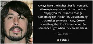 Dave Grohl quot... Real Musicians Quotes