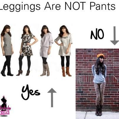 Leggings Are Not Pants Meme - leggings are not pants style and trends pinterest
